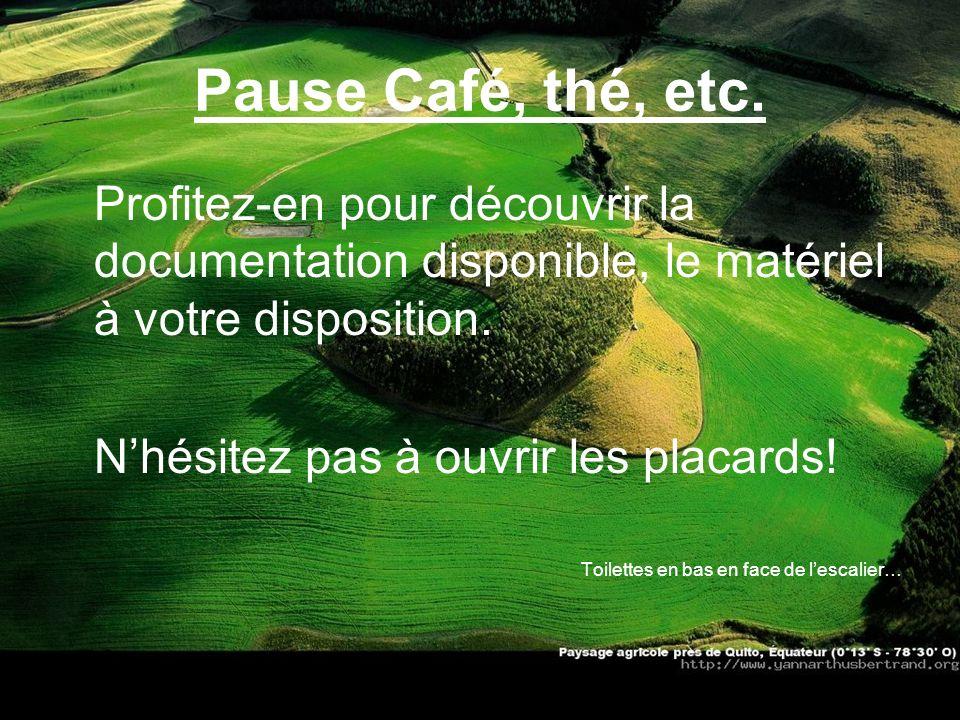 Pause Café, thé, etc. Profitez-en pour découvrir la documentation disponible, le matériel à votre disposition. Nhésitez pas à ouvrir les placards! Toi