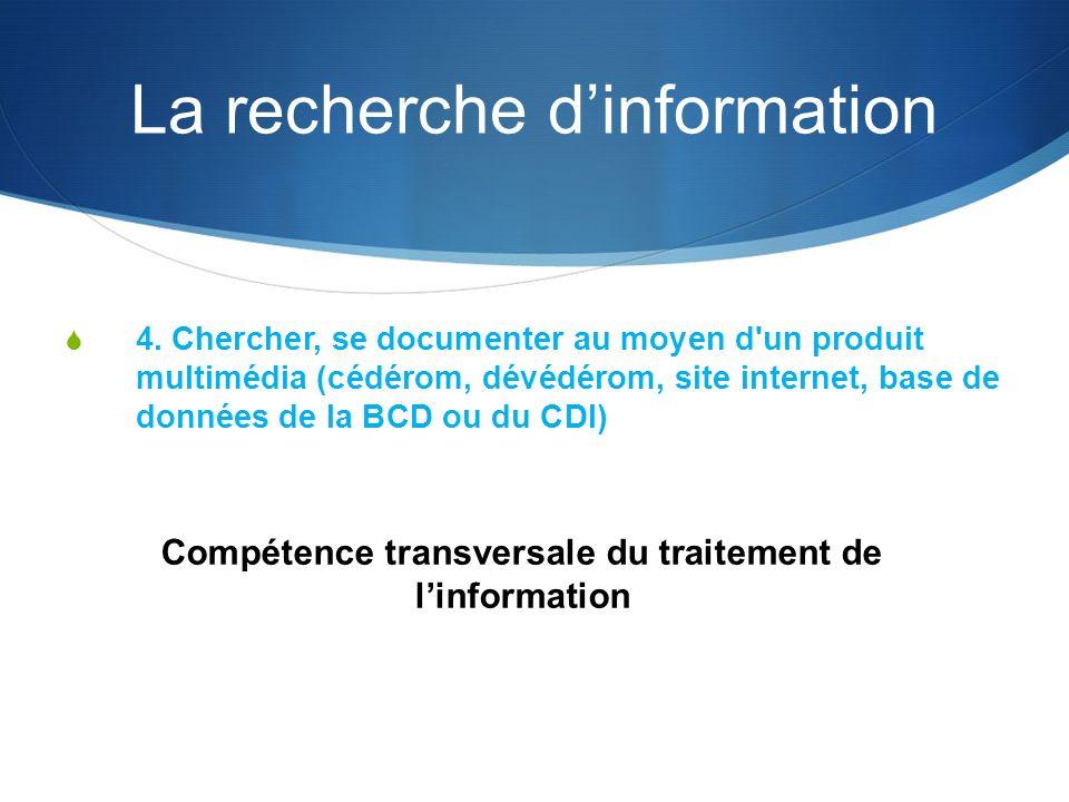 La recherche dinformation 4.
