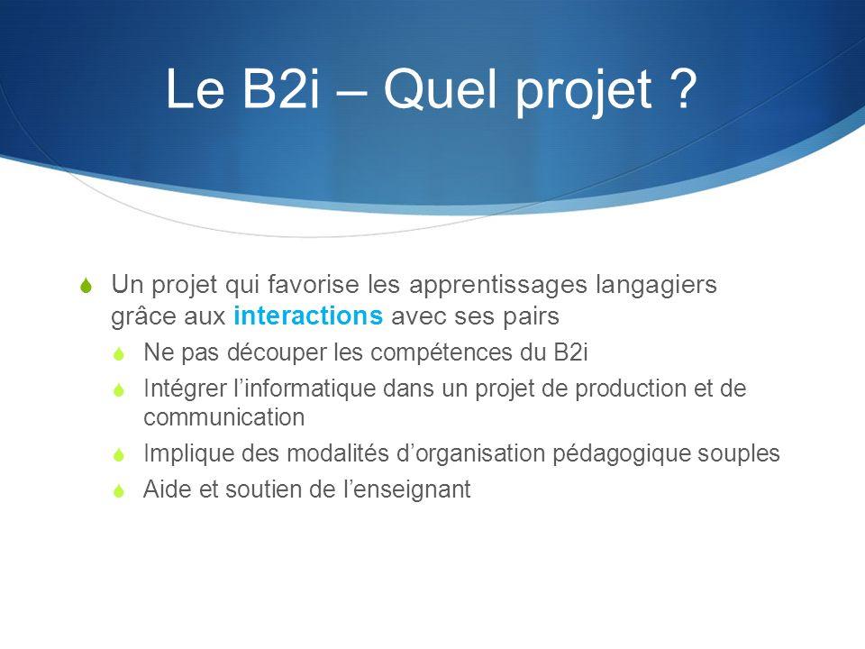 Le B2i – Quel projet .