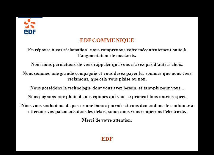 Diaporama PPS réalisé pour http://www.diaporamas-a-la-con.com http://www.diaporamas-a-la-con.com EDF COMMUNIQUE En réponse à vos réclamation, nous com