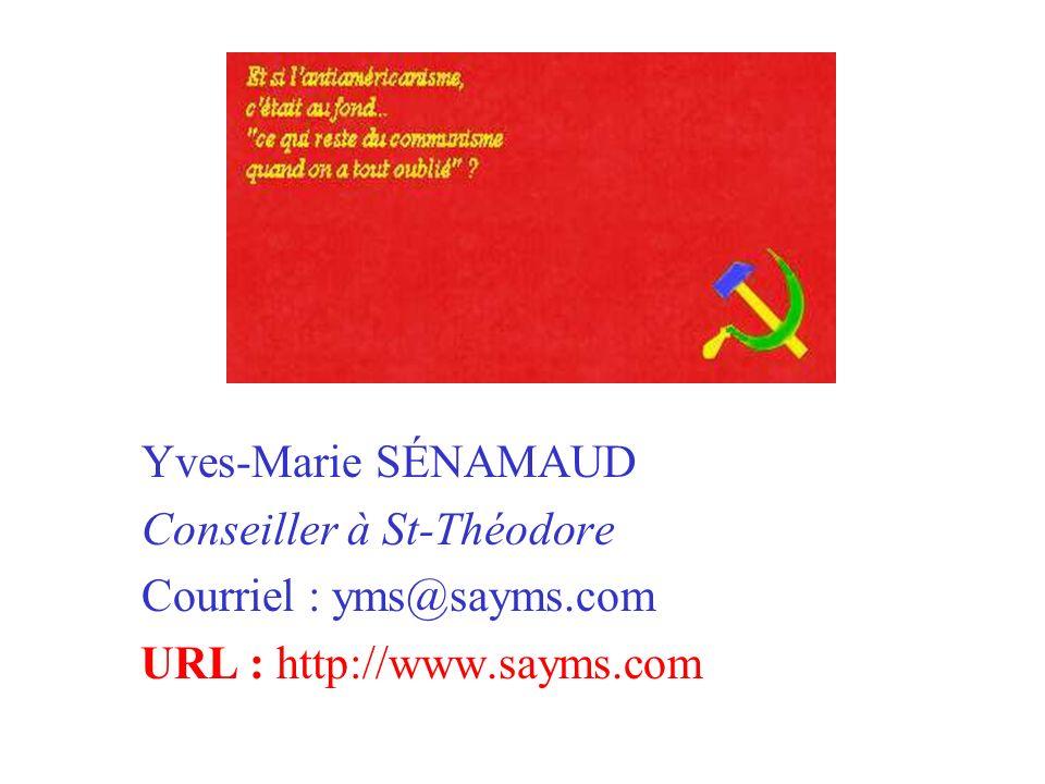 Yves-Marie SÉNAMAUD Conseiller à St-Théodore Courriel : yms@sayms.com URL : http://www.sayms.com
