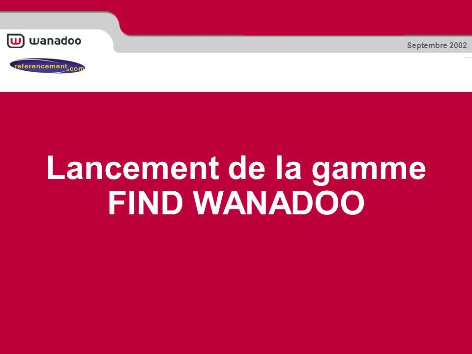 Lancement de la gamme FIND WANADOO Septembre 2002