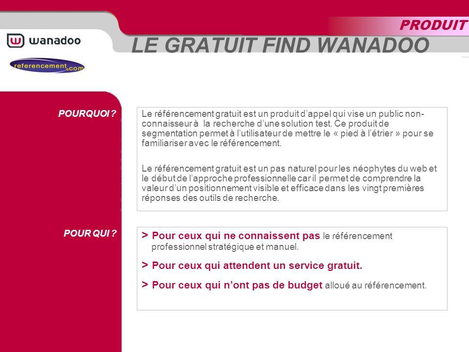 LE GRATUIT FIND WANADOO POURQUOI . POUR QUI .
