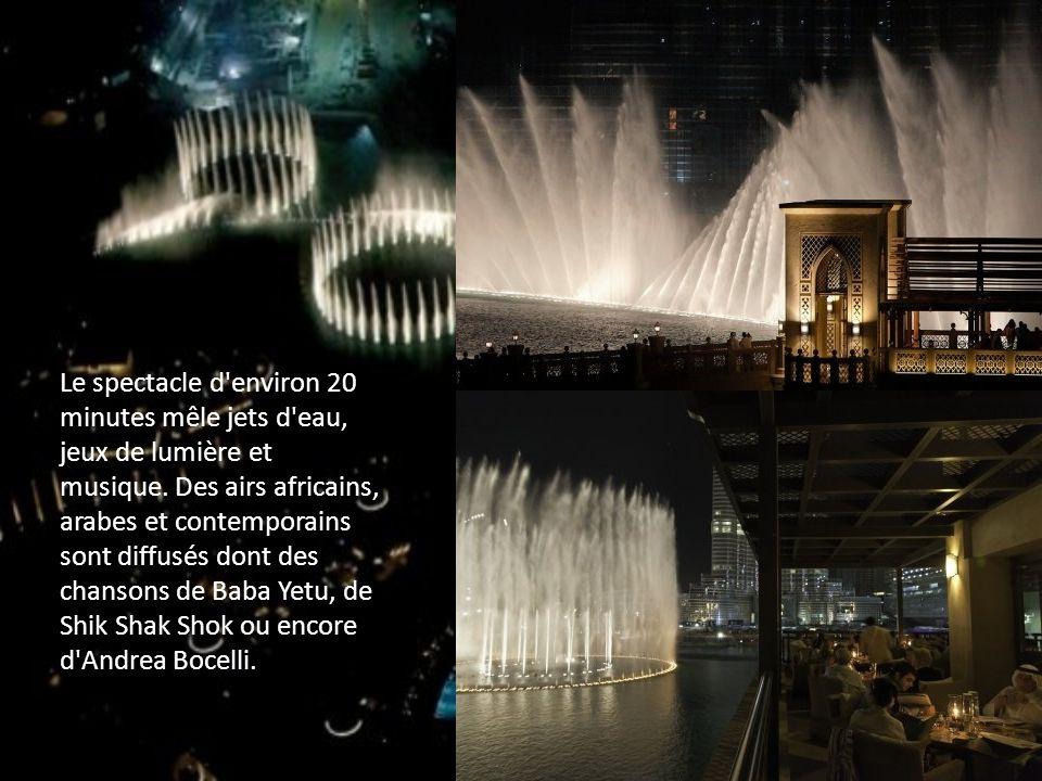 Le spectacle d'environ 20 minutes mêle jets d'eau, jeux de lumière et musique. Des airs africains, arabes et contemporains sont diffusés dont des chan