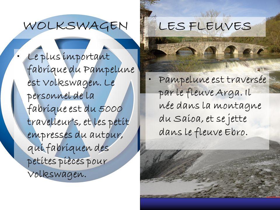WOLKSWAGEN Le plus important fabrique du Pampelune est Volkswagen. Le personnel de la fabrique est du 5000 travelleurs, et les petit empresses du auto