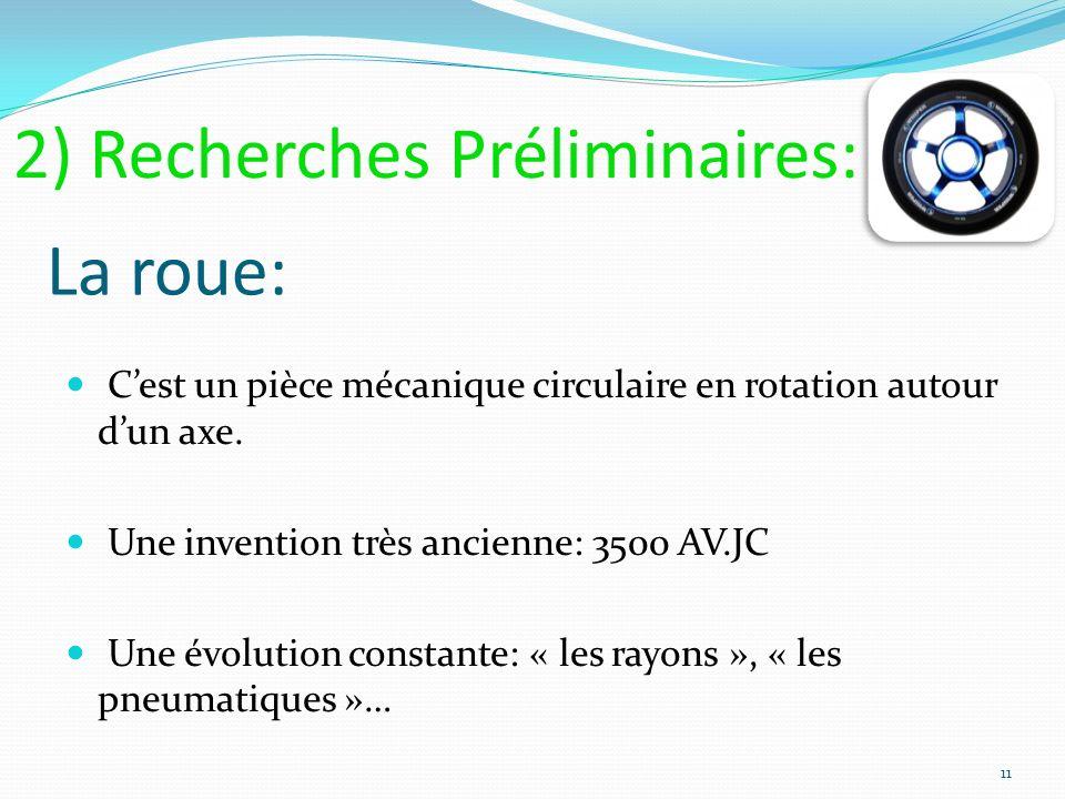 La roue: Cest un pièce mécanique circulaire en rotation autour dun axe. Une invention très ancienne: 3500 AV.JC Une évolution constante: « les rayons