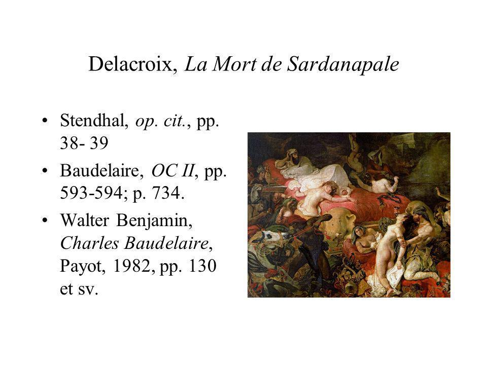 Delacroix, La Mort de Sardanapale Stendhal, op.cit., pp.