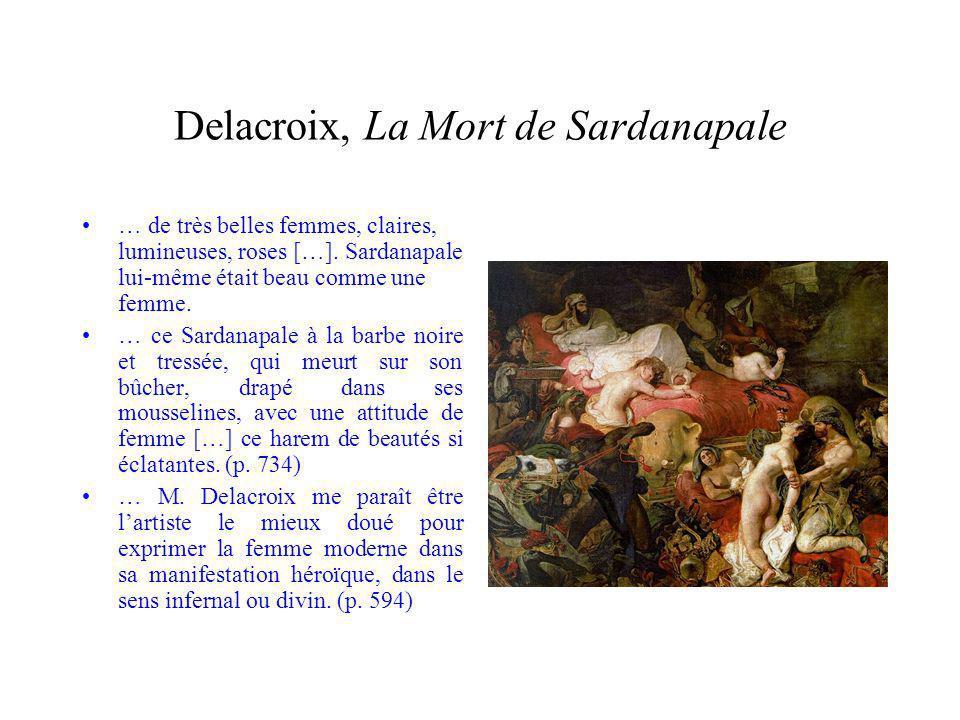 Delacroix, La Mort de Sardanapale … de très belles femmes, claires, lumineuses, roses […].