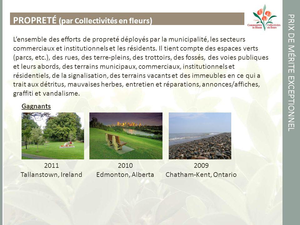 PRIX DE MÉRITE EXCEPTIONNEL PROPRETÉ (par Collectivités en fleurs) Lensemble des efforts de propreté déployés par la municipalité, les secteurs commerciaux et institutionnels et les résidents.