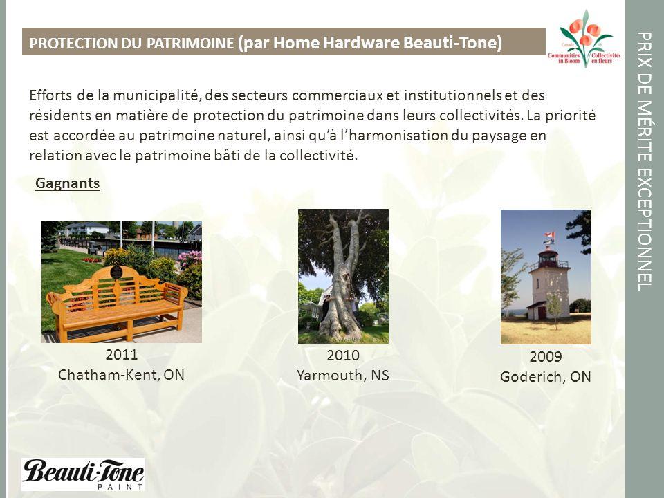 PRIX DE MÉRITE EXCEPTIONNEL PROTECTION DU PATRIMOINE (par Home Hardware Beauti-Tone) Efforts de la municipalité, des secteurs commerciaux et institutionnels et des résidents en matière de protection du patrimoine dans leurs collectivités.
