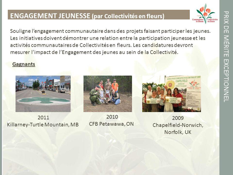 PRIX DE MÉRITE EXCEPTIONNEL ENGAGEMENT JEUNESSE (par Collectivités en fleurs) Souligne lengagement communautaire dans des projets faisant participer les jeunes.
