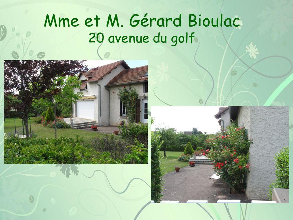 Mme et M. Gérard Bioulac 20 avenue du golf