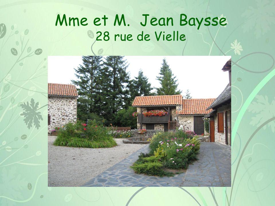 Mme et M. Jean Baysse 28 rue de Vielle