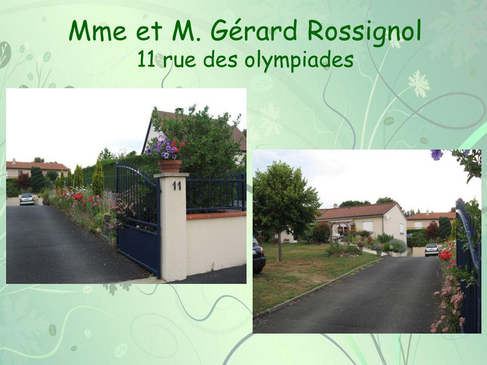 Mme et M. Gérard Rossignol 11 rue des olympiades