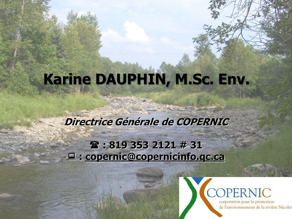 Directrice Générale de COPERNIC : 819 353 2121 # 31 : 819 353 2121 # 31 : copernic@copernicinfo.qc.ca : copernic@copernicinfo.qc.ca Karine DAUPHIN, M.