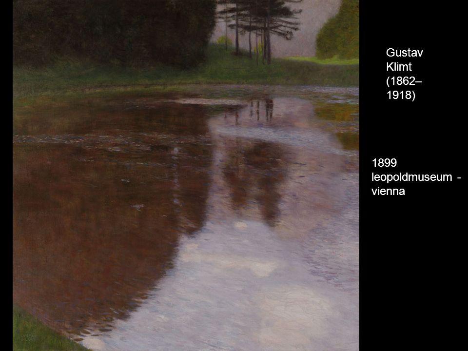 Gustav Klimt (1862– 1918) 1899 leopoldmuseum - vienna