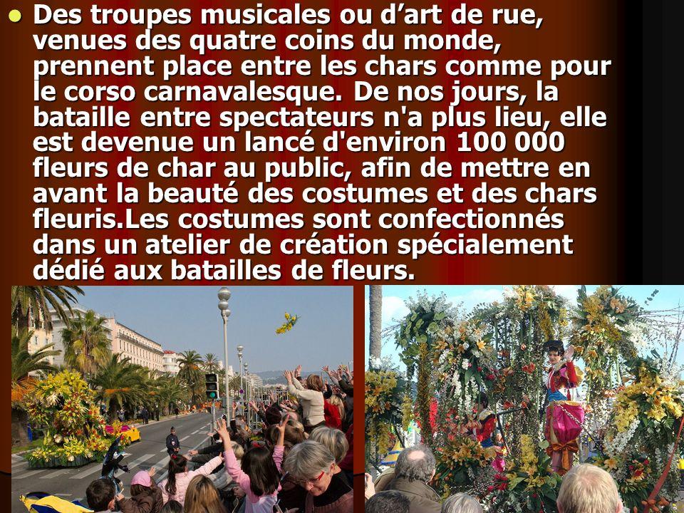 Des troupes musicales ou dart de rue, venues des quatre coins du monde, prennent place entre les chars comme pour le corso carnavalesque. De nos jours