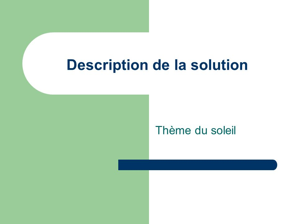 Description de la solution Thème du soleil