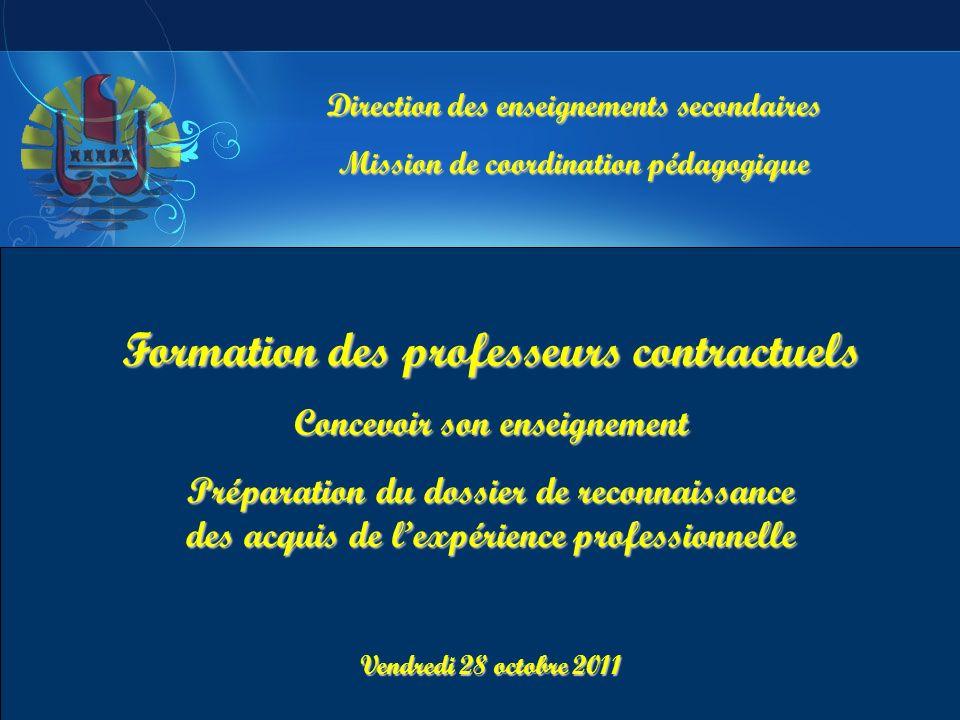 Direction des enseignements secondaires Mission de coordination pédagogique Formation des professeurs contractuels Concevoir son enseignement Préparat
