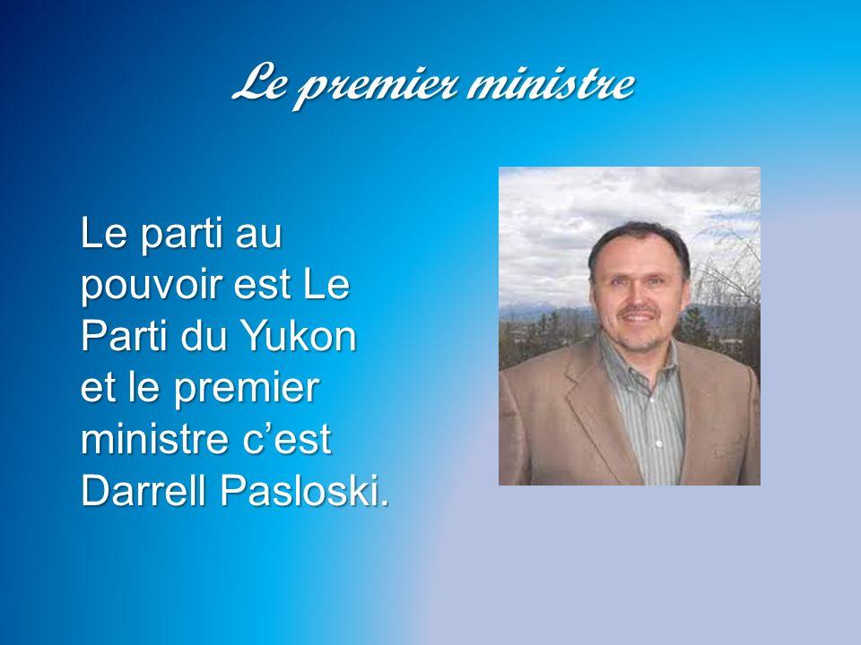 Le premier ministre Le parti au pouvoir est Le Parti du Yukon et le premier ministre cest Darrell Pasloski.