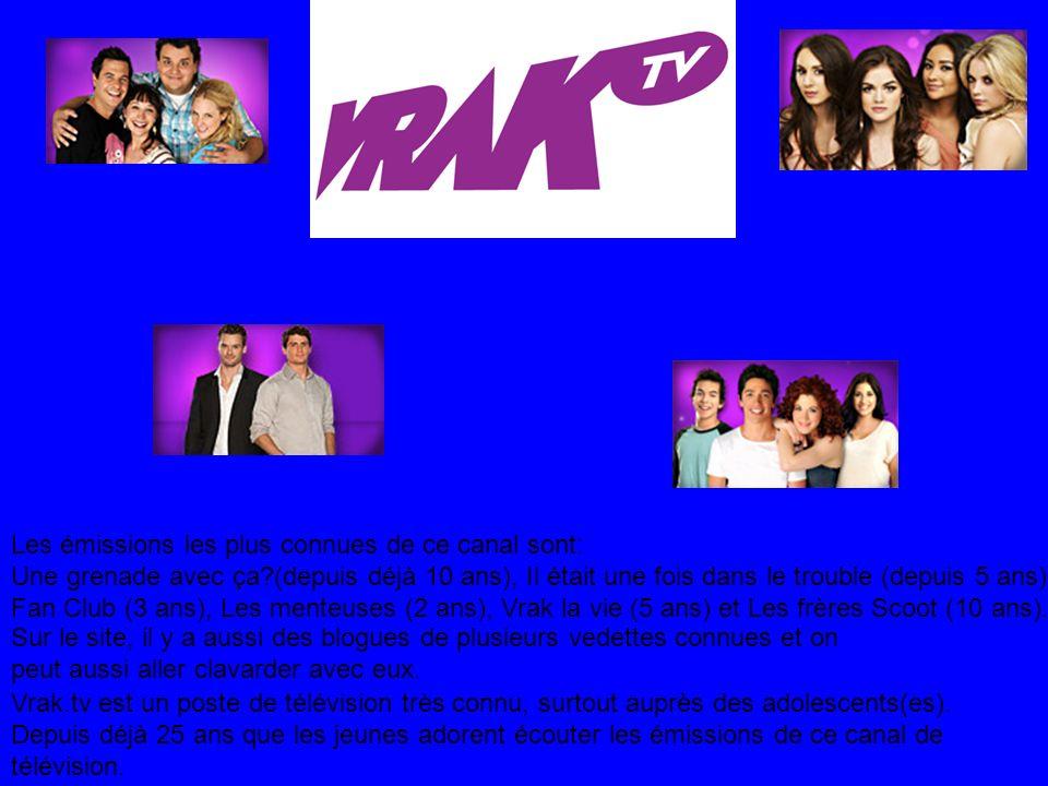 Vrak.tv est un poste de télévision très connu, surtout auprès des adolescents(es). Depuis déjà 25 ans que les jeunes adorent écouter les émissions de
