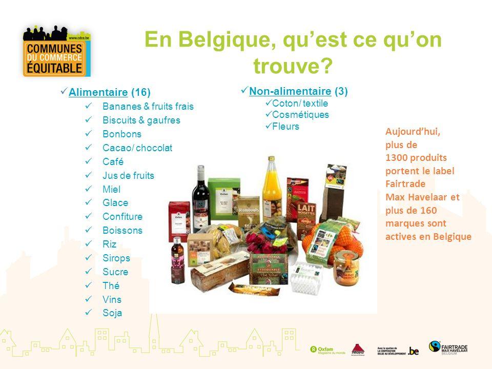 En Belgique, quest ce quon trouve? Alimentaire (16) Bananes & fruits frais Biscuits & gaufres Bonbons Cacao/ chocolat Café Jus de fruits Miel Glace Co
