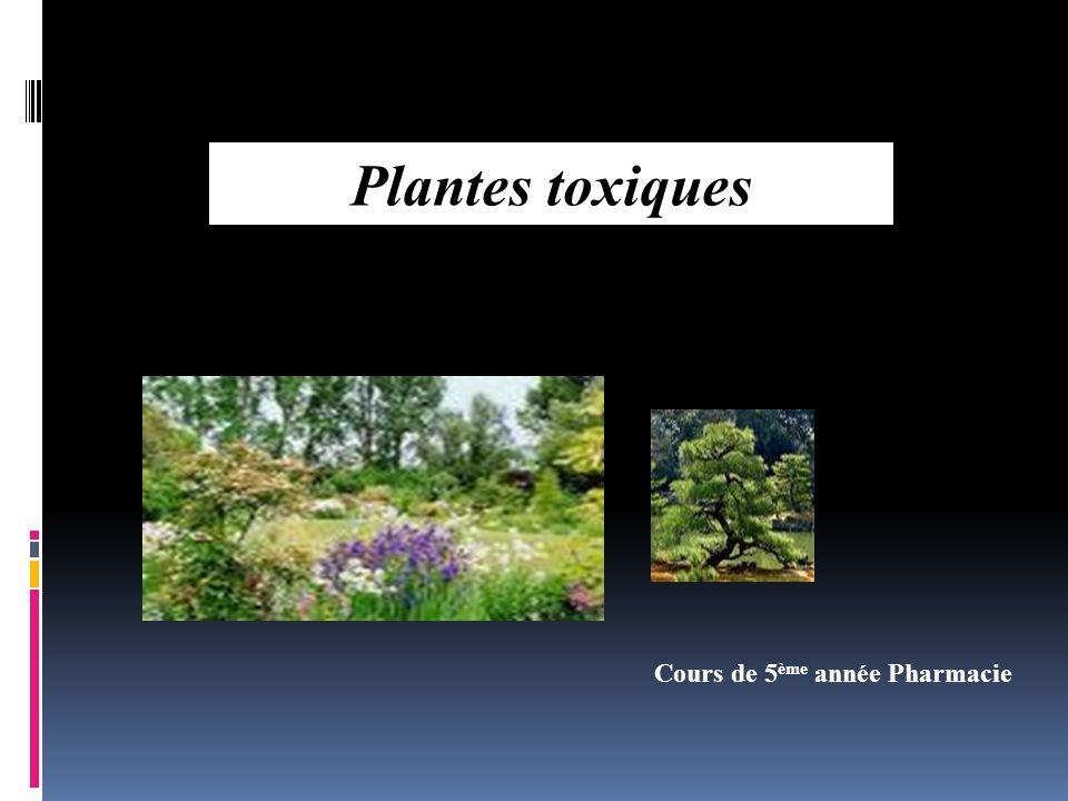 Cours de 5 ème année Pharmacie Plantes toxiques