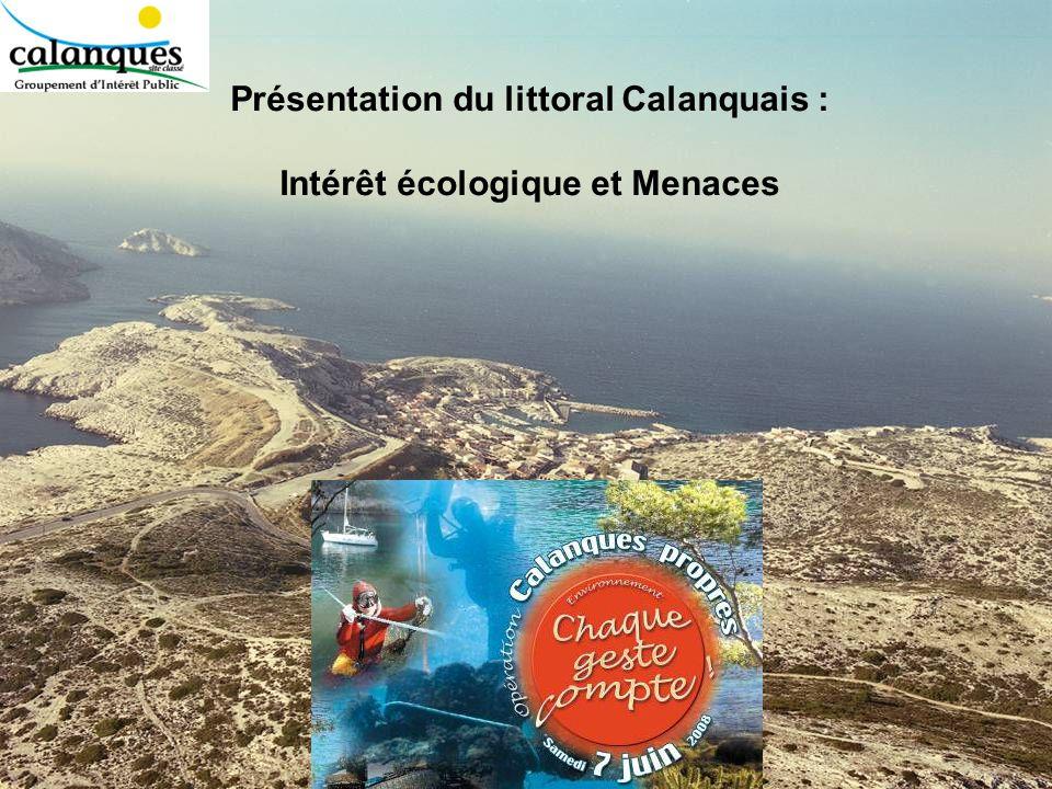 Présentation du littoral Calanquais : Intérêt écologique et Menaces