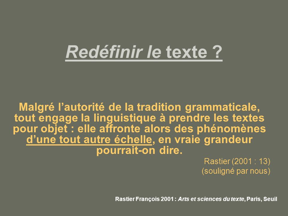 Redéfinir le texte .La textualité .