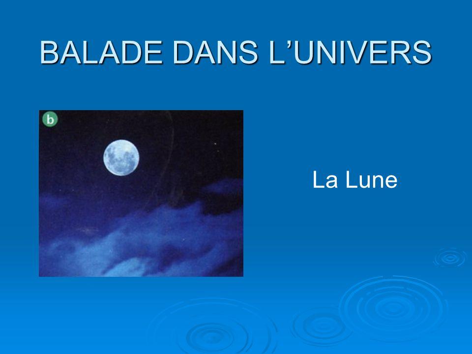 BALADE DANS LUNIVERS La Lune