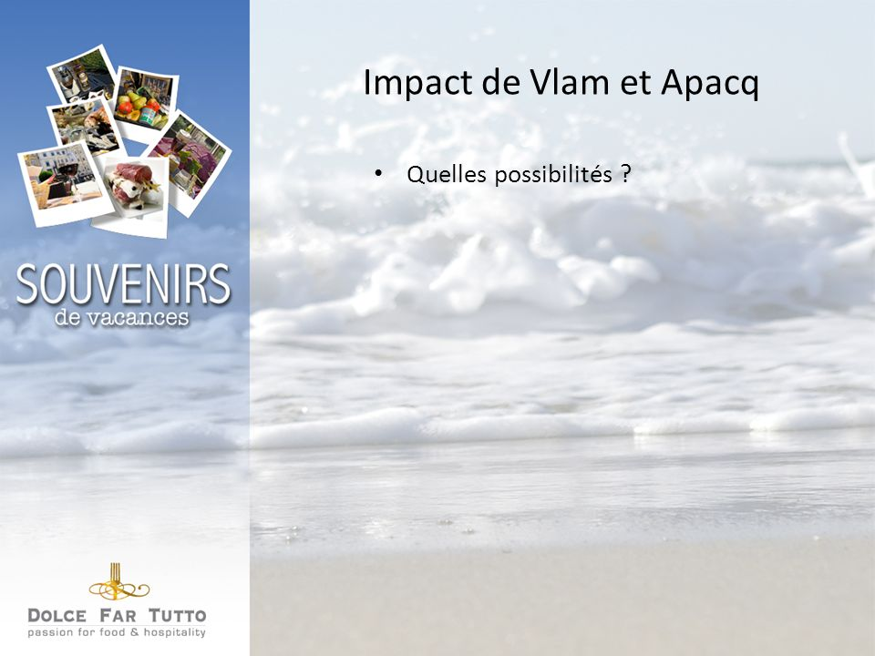 Impact de Vlam et Apacq Quelles possibilités