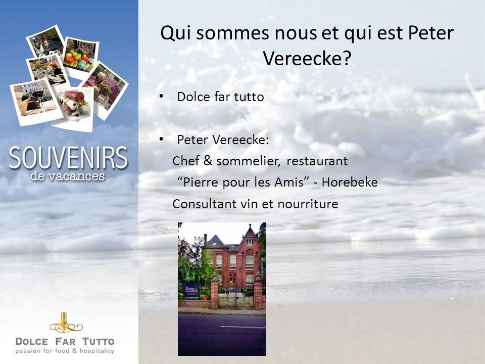 Qui sommes nous et qui est Peter Vereecke.