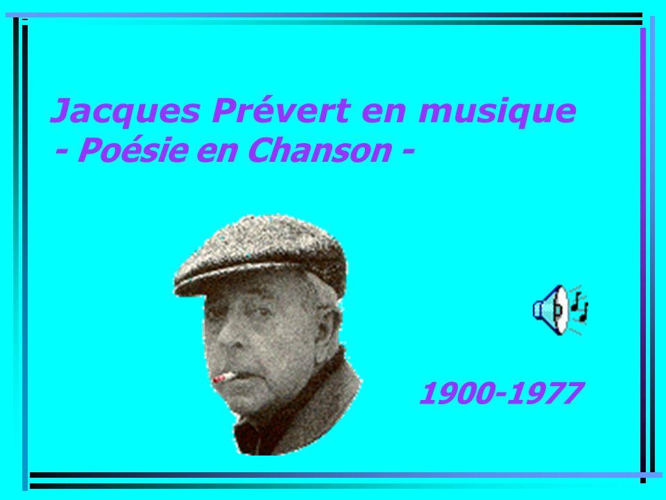 Jacques Prévert en musique - Poésie en Chanson - 1900-1977