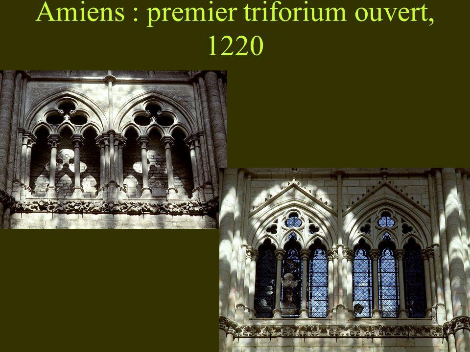 Amiens : premier triforium ouvert, 1220