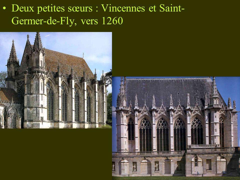 Deux petites sœurs : Vincennes et Saint- Germer-de-Fly, vers 1260