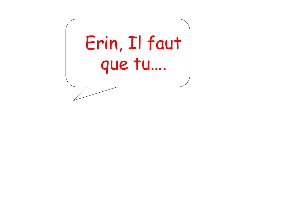Verbes Irreguliers au Subjonctif Pas maintenant. On parlera des irreguliers plus tard….