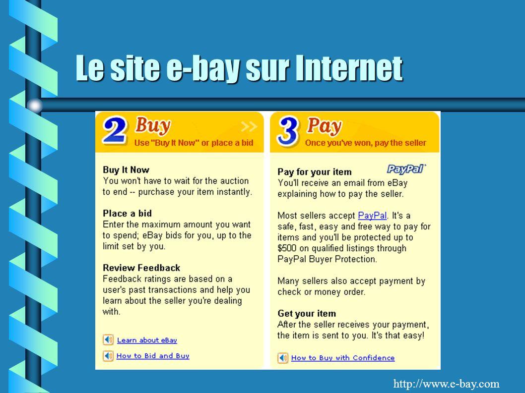Le site e-bay sur Internet http://www.e-bay.com