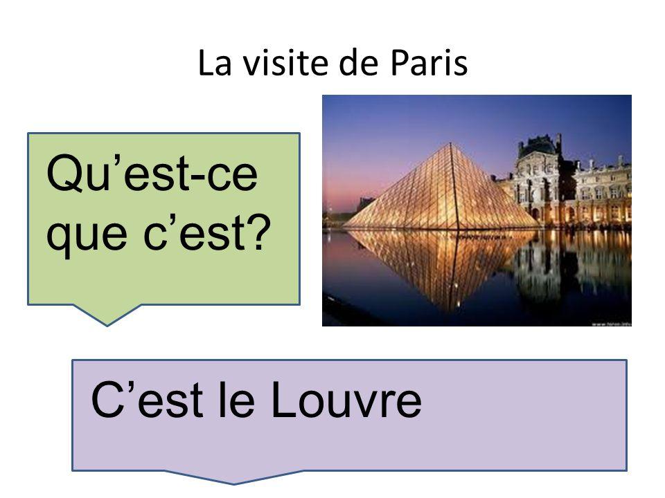 La visite de Paris Quest-ce que cest Cest le Louvre
