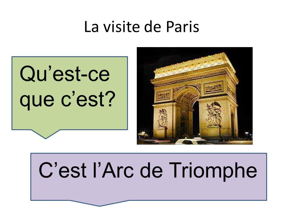 La visite de Paris Quest-ce que cest Cest lArc de Triomphe