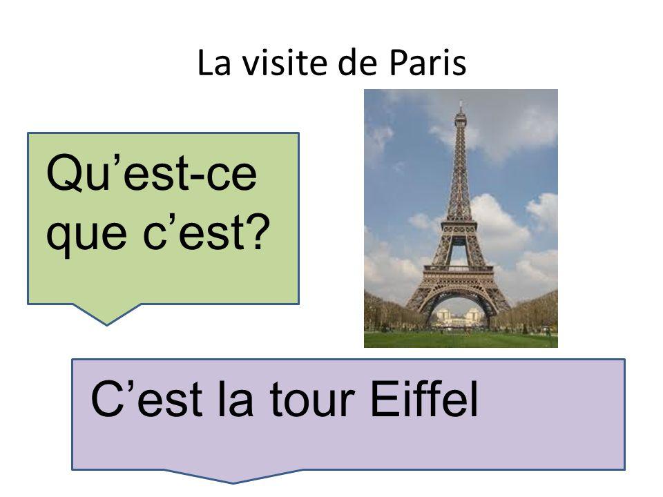 La visite de Paris Quest-ce que cest Cest la tour Eiffel