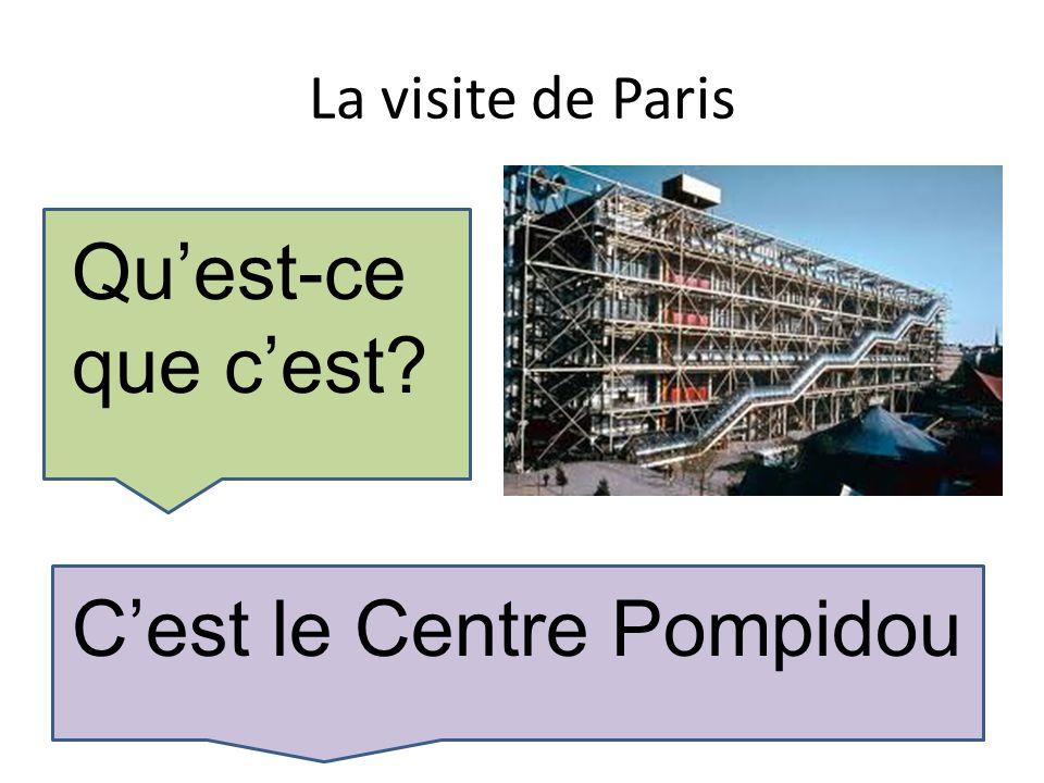 La visite de Paris Quest-ce que cest Cest le Centre Pompidou