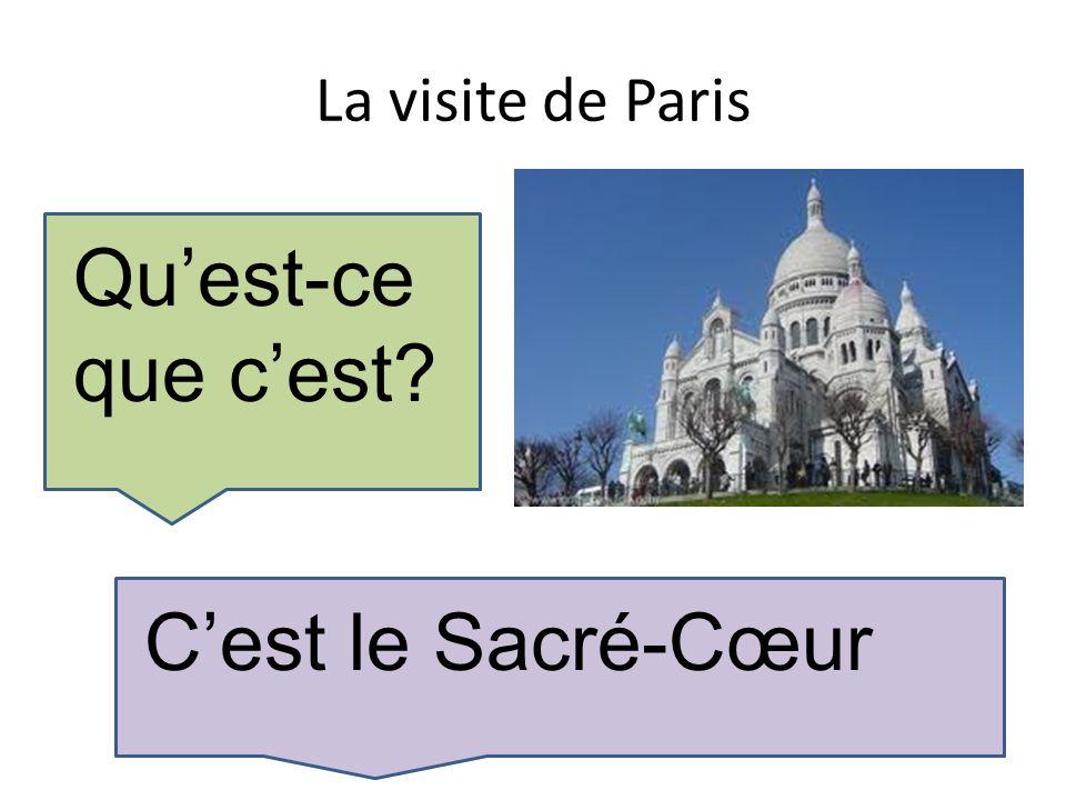 La visite de Paris Quest-ce que cest Cest le Sacré-Cœur