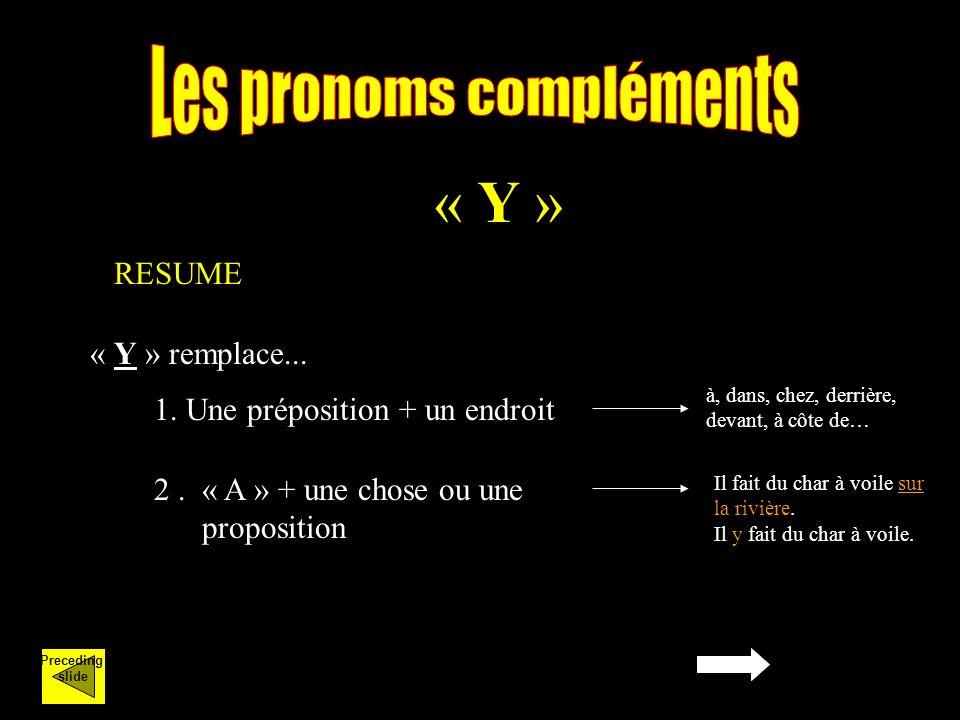 « Y » « Y » remplace... RESUME 1.