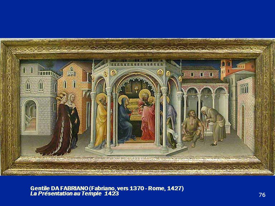 Gentile DA FABRIANO (Fabriano, vers 1370 - Rome, 1427) La Présentation au Temple 1423 76