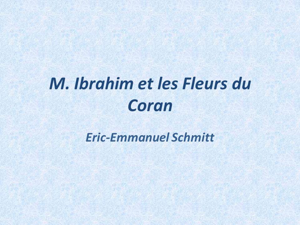 M. Ibrahim et les Fleurs du Coran Eric-Emmanuel Schmitt