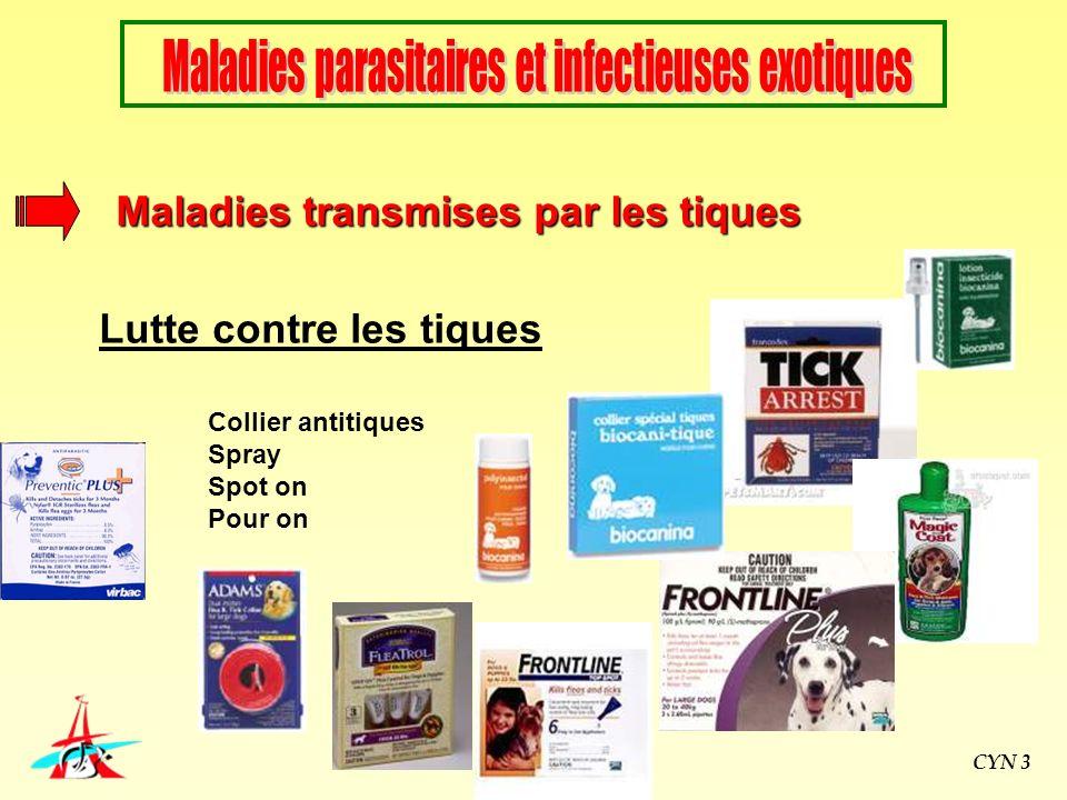 Collier antitiques Spray Spot on Pour on Maladies transmises par les tiques Lutte contre les tiques CYN 3