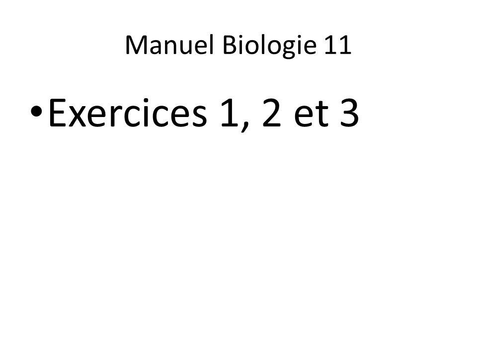 Manuel Biologie 11 Exercices 1, 2 et 3
