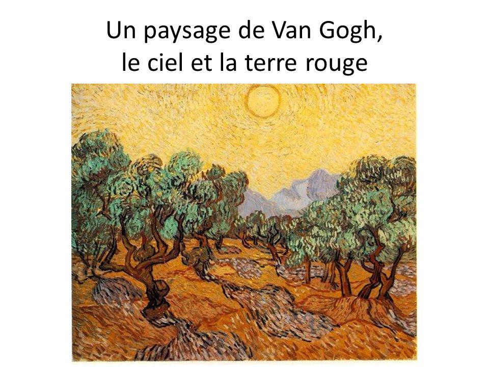 Un paysage de Van Gogh, le ciel et la terre rouge
