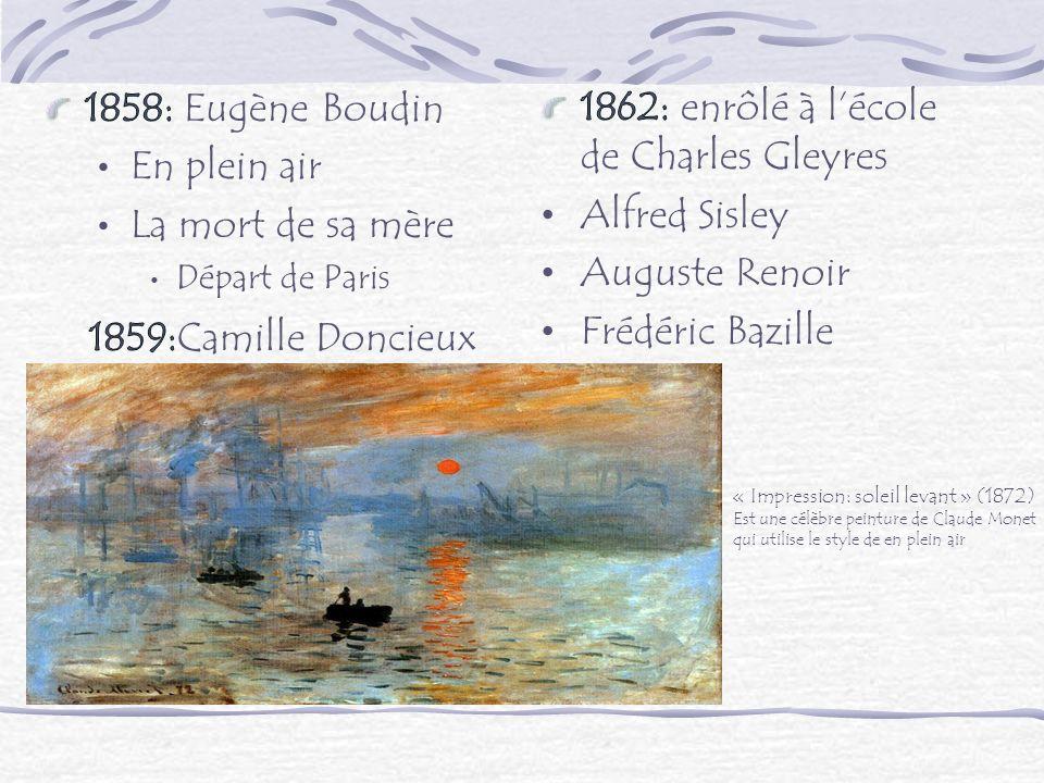 « Impression: soleil levant » (1872) Est une célèbre peinture de Claude Monet qui utilise le style de en plein air