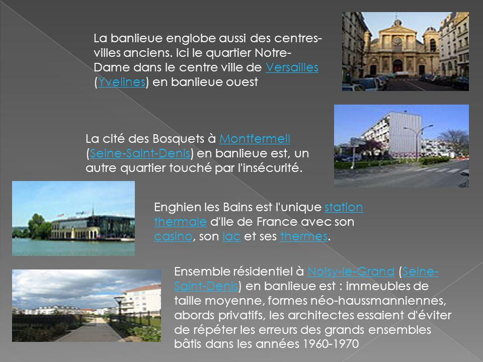 La banlieue englobe aussi des centres- villes anciens. Ici le quartier Notre- Dame dans le centre ville de Versailles (Yvelines) en banlieue ouestVers